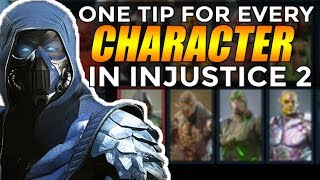 Injustice 2: One Tip For EVERY Character!