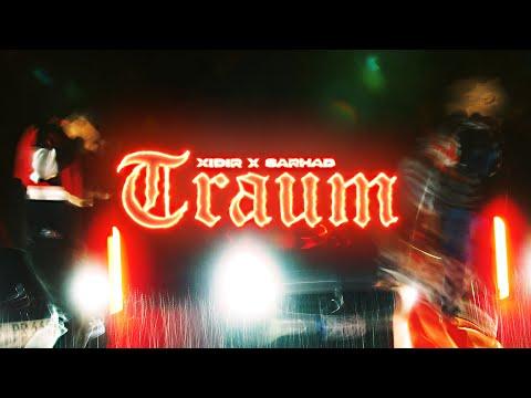 XIDIR x SARHAD – TRAUM