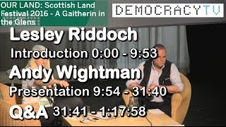 OUR LAND - Scottish Land Festival 2016 - Lesley Riddoch & Andy Wightman MSP