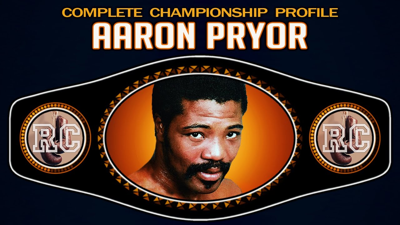 Aaron Pryor - Complete Championship Profile