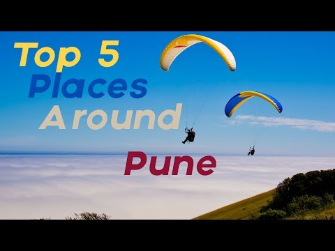 Top 5 Places to visit Around Pune