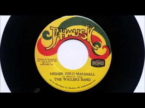 Wailers Band Higher Field Marshall