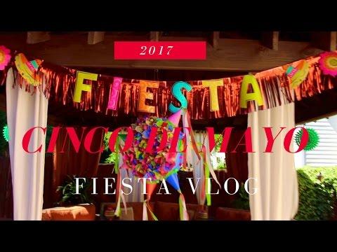 CINCO DE MAYO PARTY | Fiesta VLOG