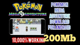 How To Download Pokemon Mega Adventure Highly Compressed Only 200Mb For Android & iOS  