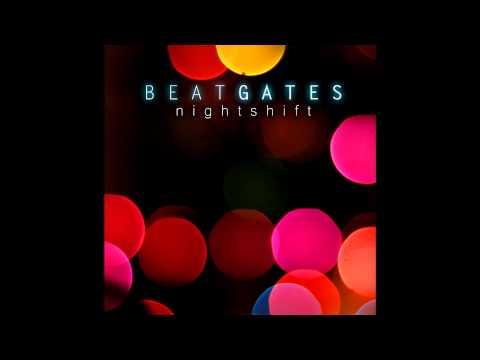 Beat Gates - L.T.W.Y.L (Nightshift EP)
