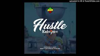Kelvyn Boy Hustle  (Prod. By Keezy)
