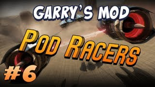 Garrys Mod Pod Racers Part 6 - Space Walking!