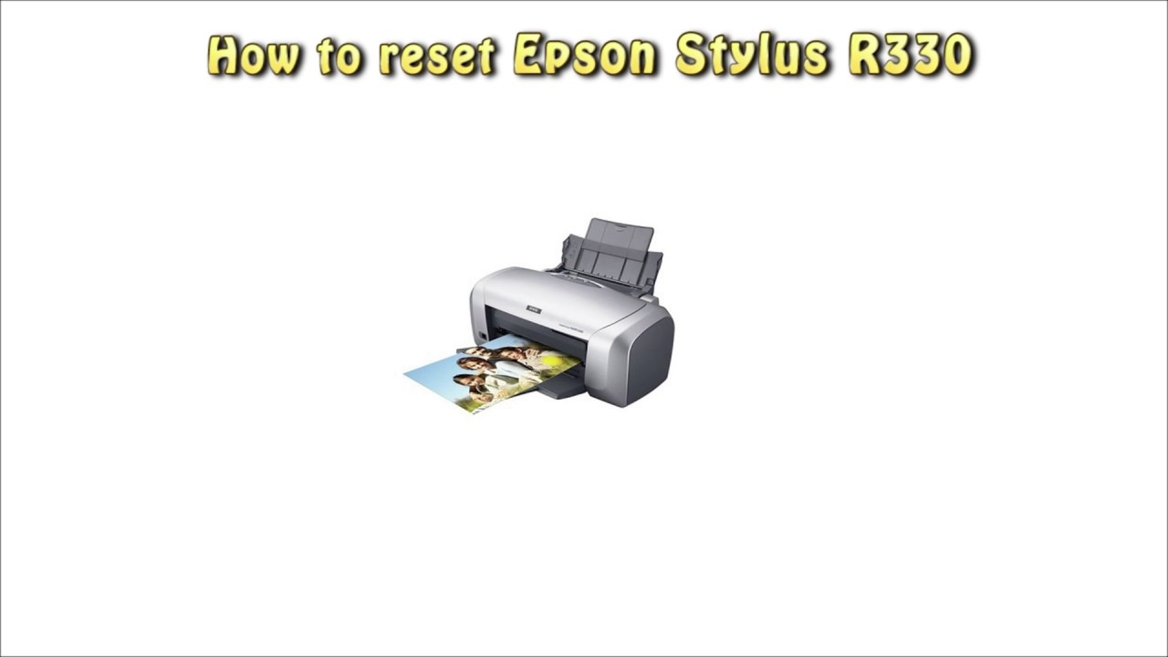 Reset Epson R330 Waste Ink Pad Counter - - vimore org