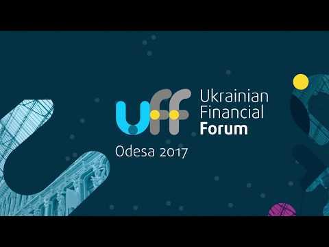 Ukrainian Financial Forum 2017 - Opening speeches & keynote speakers panel