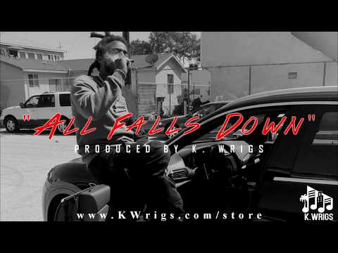 Mozzy Type Beat 2018  All Falls Down Produced  K Wrigs