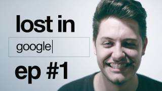 Lost in Google -  ep. 1 - Forever Alone #lostingoogle