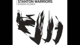 stanton warriors - too short - raw meat - blow the whistle
