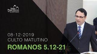 Culto Matutino 08/12/19