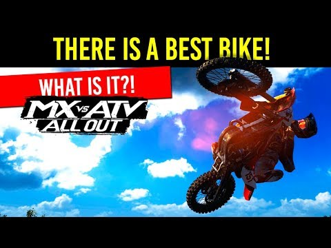 MX vs ATV All Out - The Best Bike In The Game!