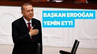 Cumhurbaşkanı Recep Tayyip Erdoğan yemin töreni