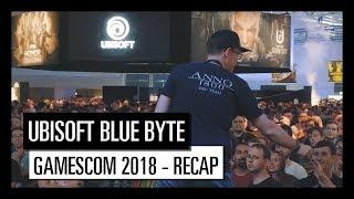 Ubisoft Blue Byte gamescom 2018 - Recap