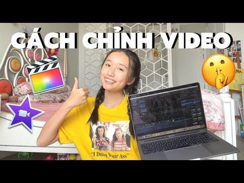 CÁCH CHỈNH SỬA VIDEO!! (như thế nào?)