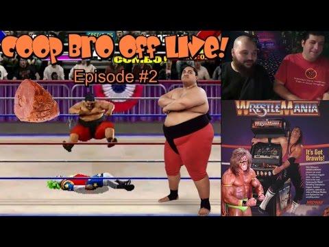Coop Bro Off LIVE! #2 -  WWF Wrestlemania (arcade)