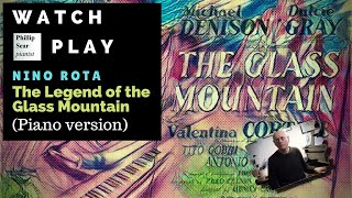 Nino Rota: The Legend of the Glass Mountain ( piano solo version )