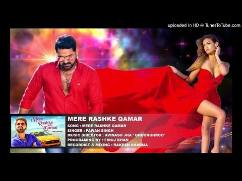 Mere Raske Qamar Pawan Singh Mp3 Song
