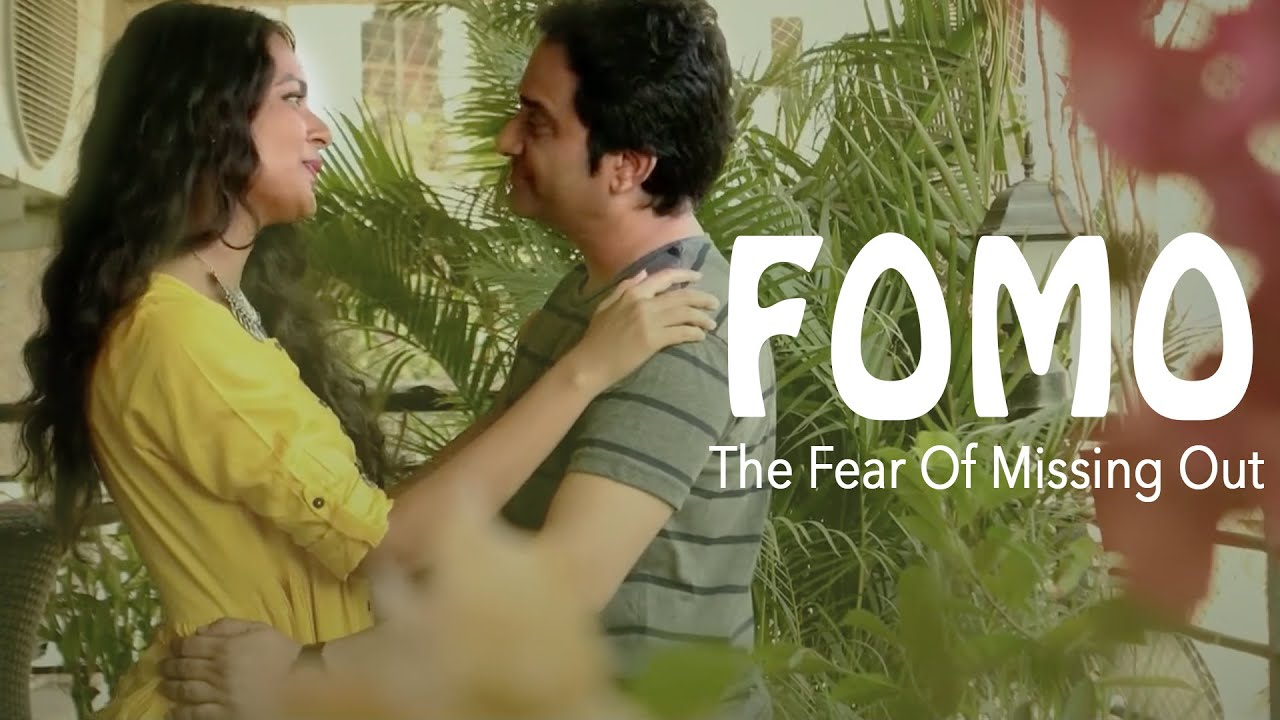 Hindi Drama Short Film - FOMO (Fear Of Missing Out) - An urban couple's story