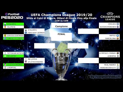 PES 2020 • UEFA Champions League 2019/20 • Sfida Ai Rigori, Ottavi Di Finale Fino Alla Finale