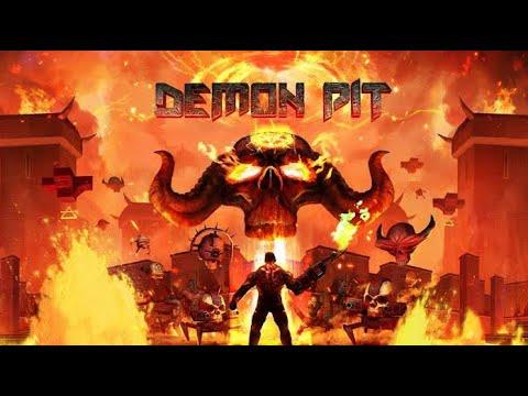 Demon Pit : First 10 mins |