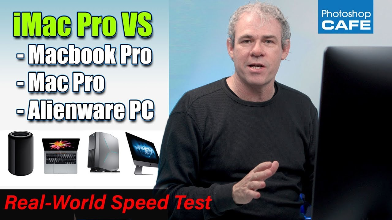 Photoshop Speed Test: Gaming PC vs  iMac Pro, Mac Pro, and MacBook Pro
