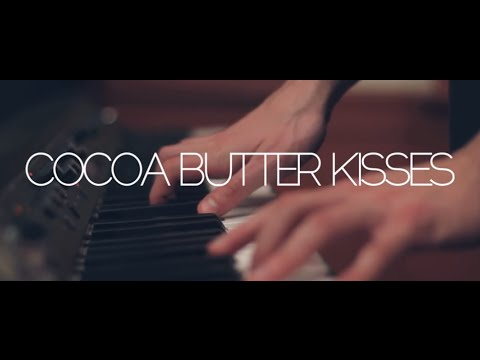 Cocoa Butter Kisses - Chance The Rapper (Cover)