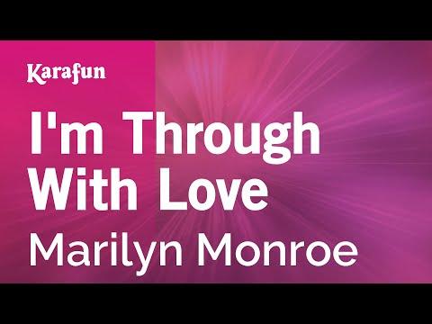 Karaoke I'm Through With Love  Marilyn Monroe *