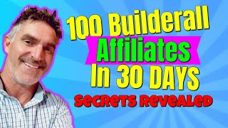 How I Put 100 Builderall Affiliates Under Me In Less Then 30 days - Builderall Affiliate