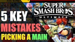 5 Key Mistakes when Choosing A Main   Super Smash Bros. Ultimate