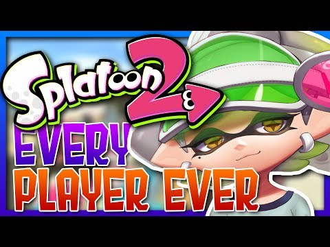 SPLATOON 2 - EVERY PLAYER EVER