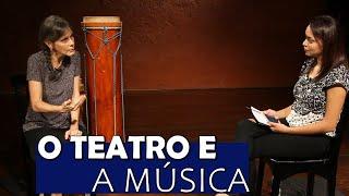 O Teatro e a Música l MISTURA l 12