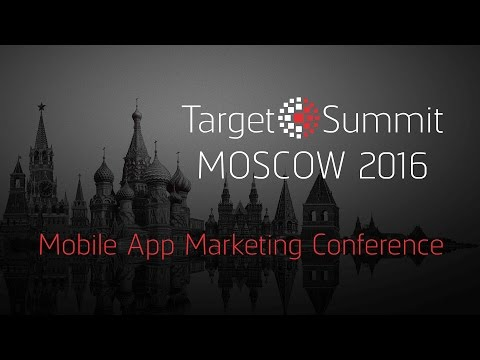 TargetSummit Moscow Late 2016 | Video Report from our conference