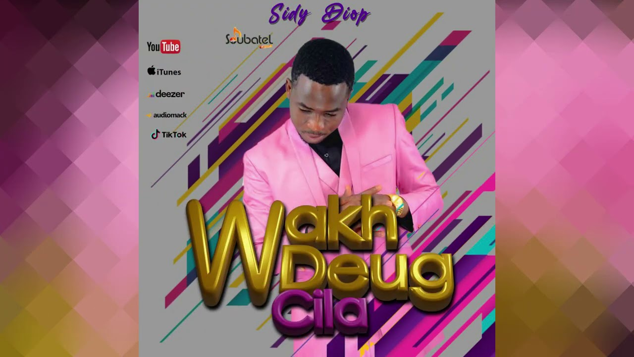 Sidy Diop - Wakh Deug Cila (Audio Officiel)