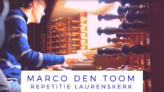 Repetitie Laurenskerk met Marco den Toom