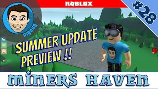 Roblox: Miners Haven: Ep 28 : Summer Update Preview