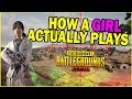 HOW A GIRL ACTUALLY PLAYS PUBG MOBILE! #
