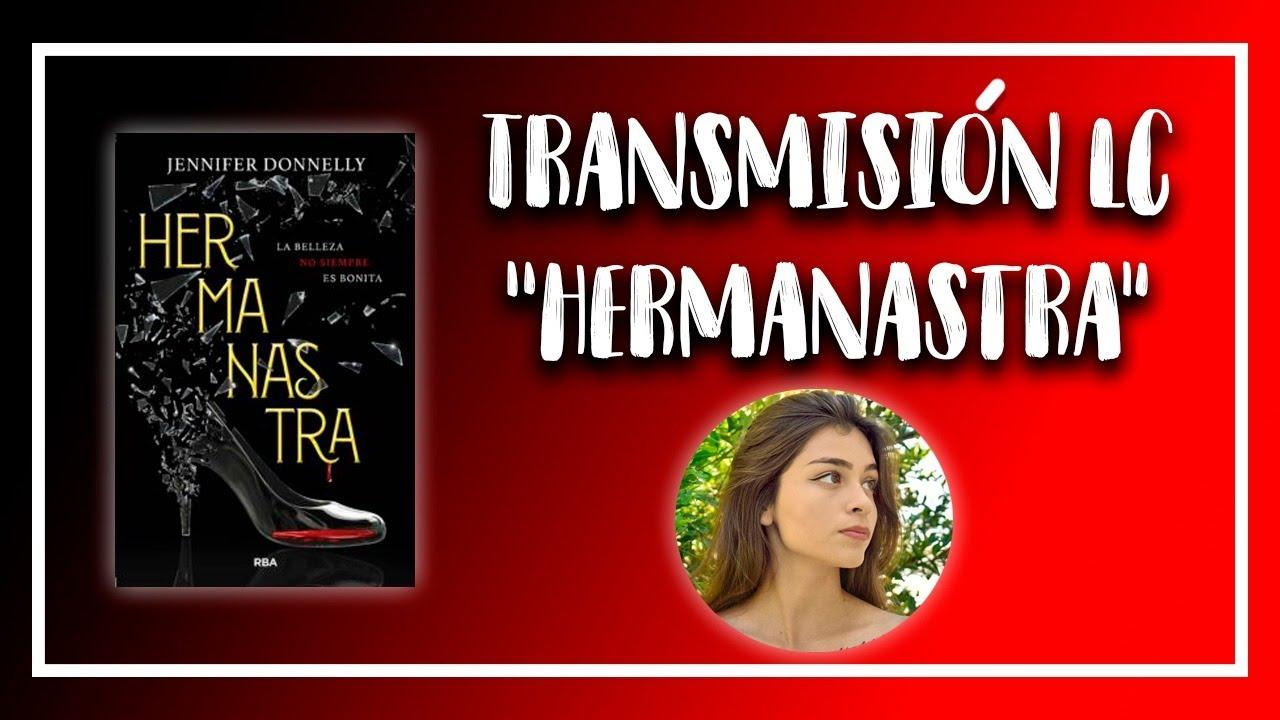 """TRANSMISIÓN LC """"HERMANASTRA""""   Club de Lectura """"Lunatiks Readers"""""""