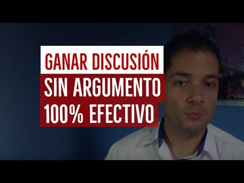 Cómo ganar una discusión sin tener argumentos. 100% efectivo