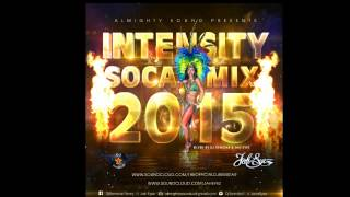 [2015 SOCA MIX] DJ Remstar (Almighty Sound) - Soca intensity 2015