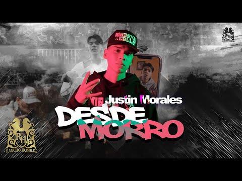 Justin Morales - Desde Morro [Official Video] - Rancho Humilde