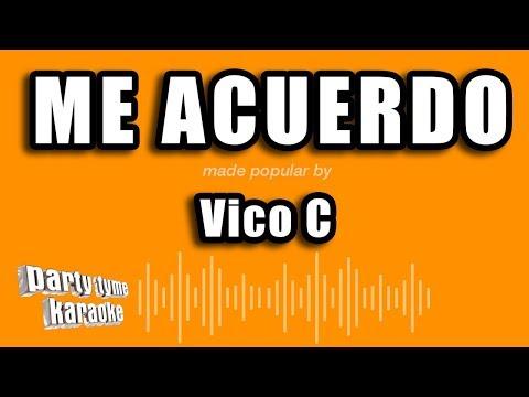 Vico C - Me Acuerdo (Versión Karaoke)