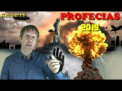 PROFECIAS PARA 2019: IMPACTANTES CAMBIOS