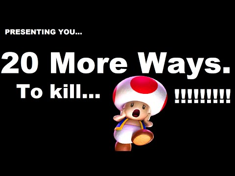 20 More Ways To Kill Toad!