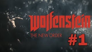 Wolfenstein The New Order Gameplay Walkthrough Part 1 - Deathshead & The Wall (PC)