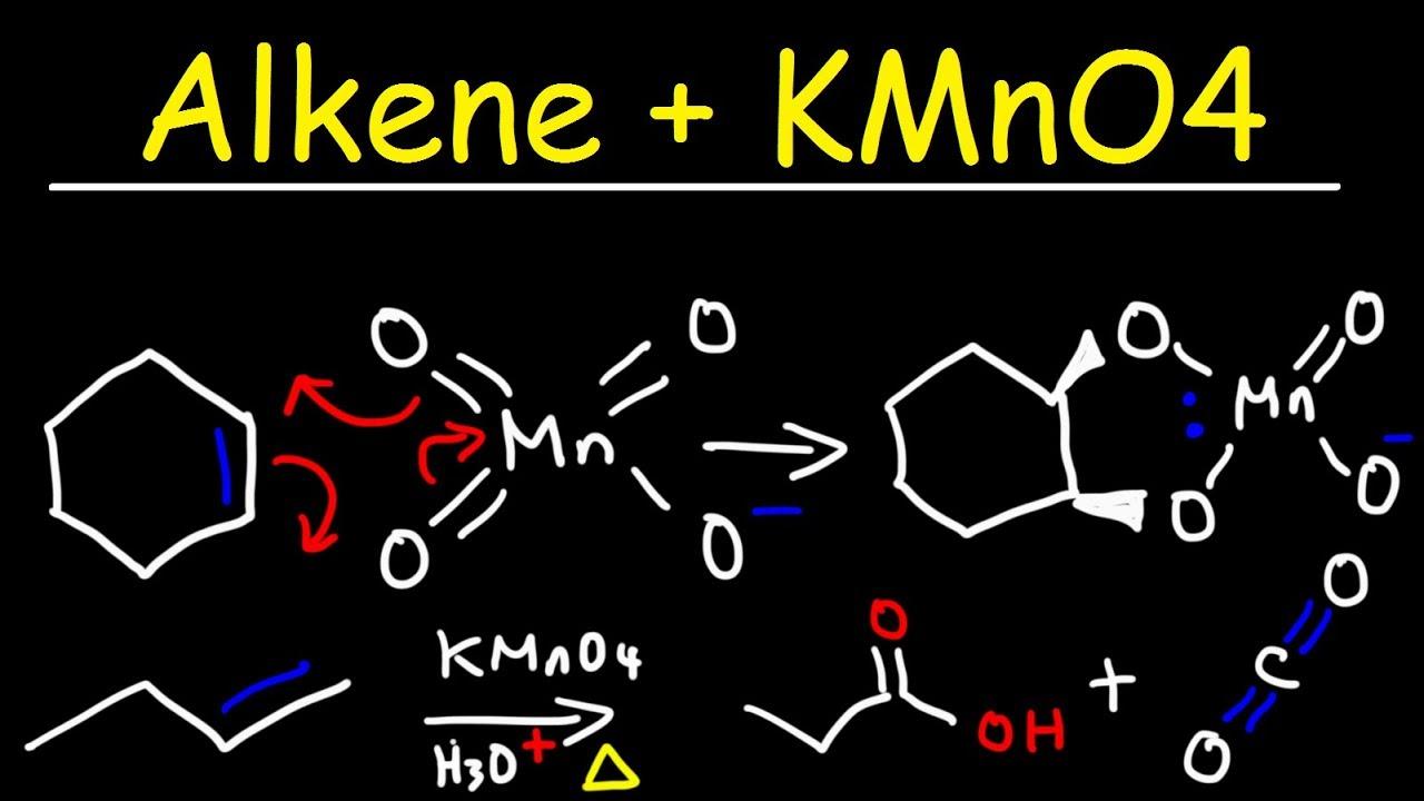 Alkene Kmno4 Reaction