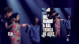Baixar Multishow Ao Vivo Gil, Nando & Gal: Trinca de Ases | Ela