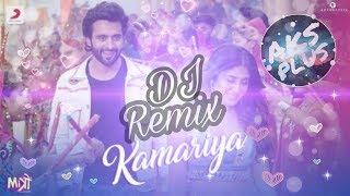 Kamariya-DJ Chetas Remix Song || Tari Kamariya Song || Mitro || Darshan Raval || AKS PLUS || 2018